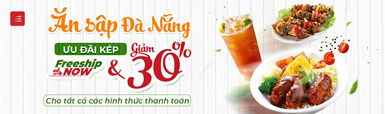 Ăn sập Đà Nẵng với ưu đãi kép FREESHIP + GIẢM 30%