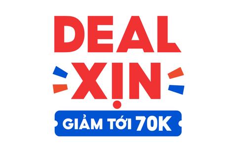 Now - Deal xịn giảm 70k