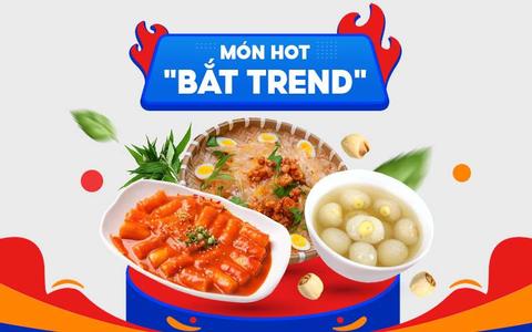 "Món hot ""bắt trend"" - Ở nhà nấu nghen"