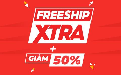 Now - Freeship Xtra + Giảm 50%