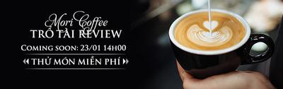 Thử món Free tại Mori Coffee