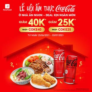 Lễ Hội Ẩm Thực Coca-Cola - Ở nhà ăn ngon, Deal xịn ngàn món