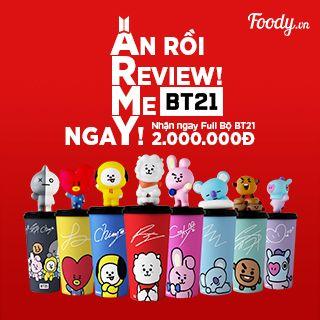 """Tham gia """"Ăn rồi Review! Me BT21 ngaY!"""" nhận ngay full bộ BT21 2.000.000"""