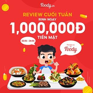 Review Cuối Tuần Rinh Ngay 1.000.000 đồng TIỀN MẶT