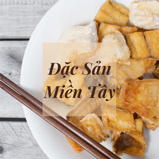 Đặc Sản Miền Tây Tại TP.HCM - Gửi Trao Hương Vị Quê Nhà Đậm Chất Việt Nam
