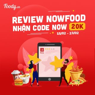 Review NowFood Nhận Code Now 20K
