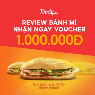 Review Bánh Mì Nhận Ngay Voucher 1.000.000 Đồng