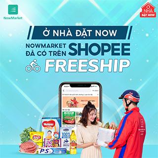 Đi chợ siêu tiện lợi giao nhanh một giờ với NowMarket, nay đã có trên Shopee!