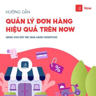 Quản lý đơn hàng hiệu quả trên Now.vn