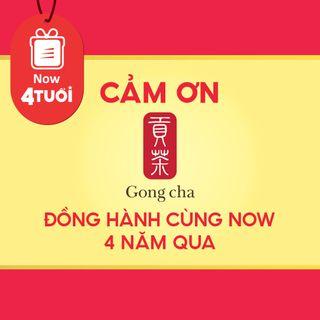 """Mừng """"Now 4 Tuổi Thổi 4 Triệu Deal"""" - Cảm ơn Trà Sữa Gong Cha đã đồng hành cùng Now"""
