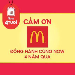 """Mừng """"Now 4 Tuổi Thổi 4 Triệu Deal"""" - Cảm ơn McDonald's đã đồng hành cùng Now"""