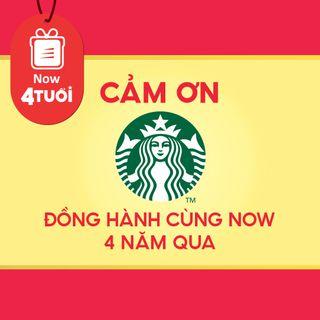 """Mừng """"Now 4 Tuổi Thổi 4 Triệu Deal"""" - Cảm ơn Starbucks Coffee đã đồng hành cùng Now"""