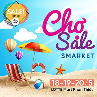 Chạy ngay đi Chợ SALE – Smarket cuối tuần này tại LOTTE Mart Phan Thiết ƯU ĐÃI lên đến 50%
