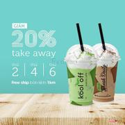 Take away giảm 20% đồ uống - nhanh nào nhanh nào