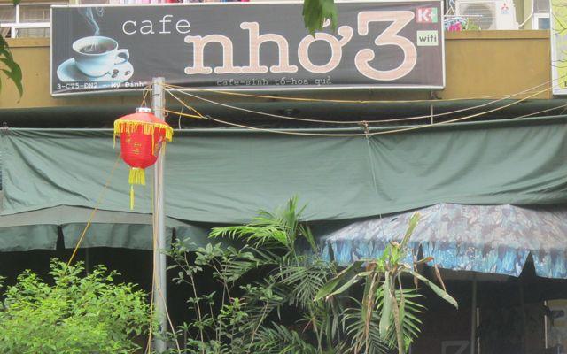 Nhớ 3 Cafe - Mỹ Đình 2