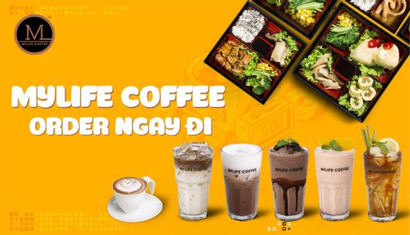 MyLife Coffee - Trần Hưng Đạo