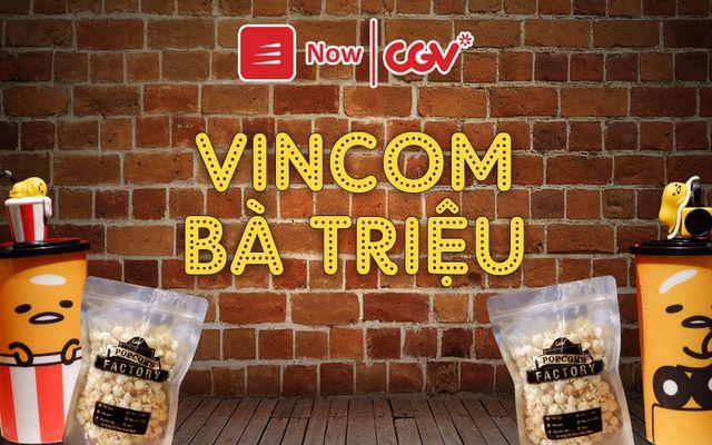CGV - Vincom Bà Triệu